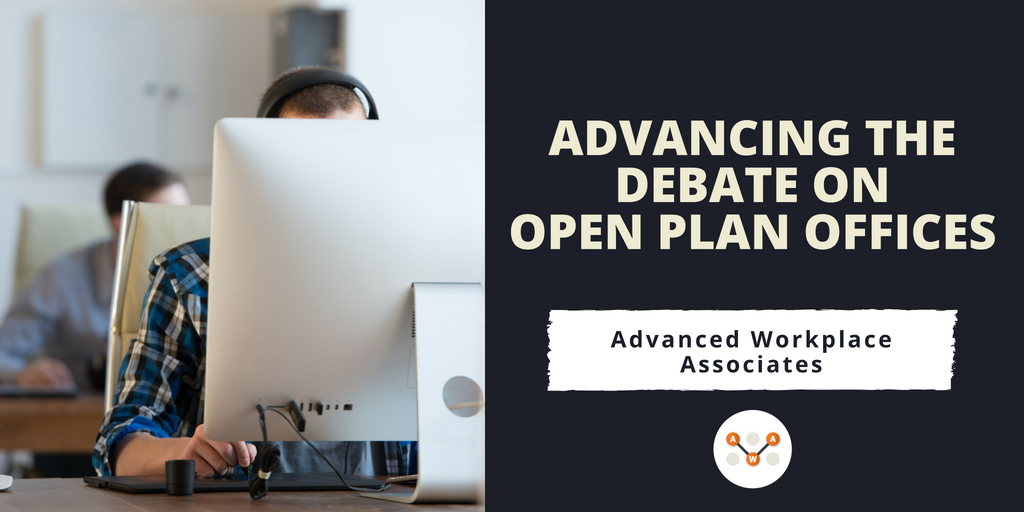 Advancing the debate on open plan offices - awa - advanced workplace associates