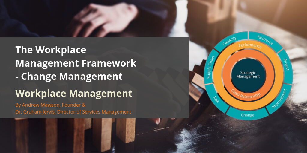 Workplace-management-framework-change-management-awa-advanced-workplace-associates