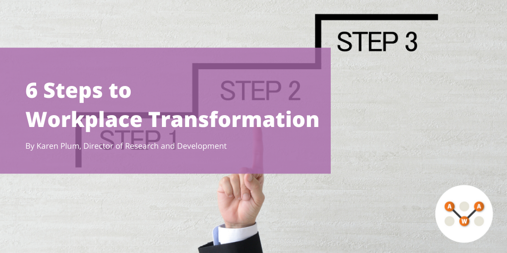 6-steps-to-workplace-transformation-awa-advanced-workplace-associates