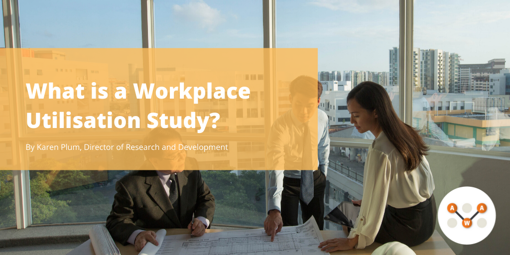 What is a Workplace Utilisation Study-awa-advanced-workplace-associates