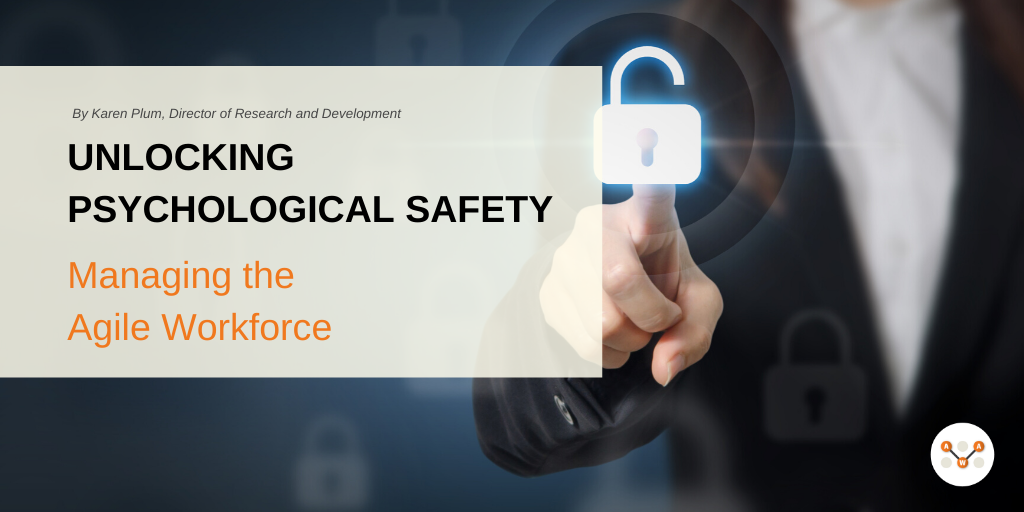 psychological-safety-Managing the Agile Workforce Blog